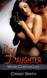 Pack Daughter (Were Chronicles #7)