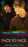 Face To Face (Tales from Rainbow Alley, #4)