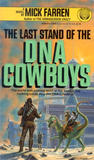 Last Stand of the DNA Cowboys