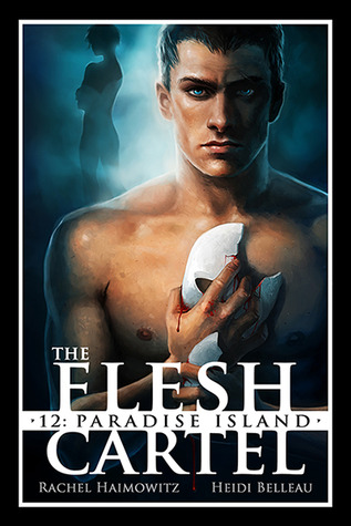The Flesh Cartel #12: Paradise Island