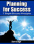 Planning for Success: 7 Simple Planning Principles