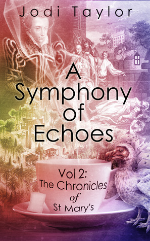 A Symphony of Echoes by Jodi Taylor