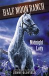 Midnight Lady (The Horses of Half Moon Ranch, #5)