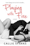 Playing with Fire (Elements of Love, #2)
