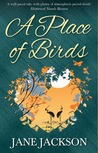 A Place of Birds by Jane Jackson