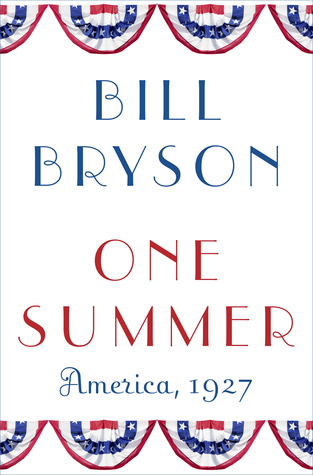 Download online One Summer: America, 1927 by Bill Bryson PDB