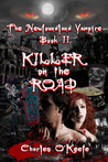Killer on the Road (The Newfoundland Vampire, #2)