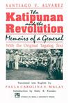 The Katipunan and the Revolution: Memoirs of a General (With the Original Tagalog Text)