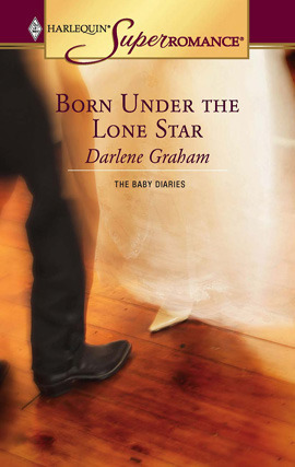 Born Under the Lone Star (The Baby Diaries #1)