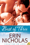 Best of Three by Erin Nicholas