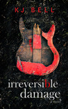 Irreversible Damage (Irreparable, #2)