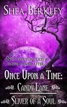 Once Upon a Time: Candy Lane, Sliver of a Soul