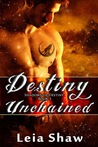 Destiny Unchained (Shadows of Destiny, #3)