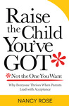 Raise the Child You've Got—Not the One You Want