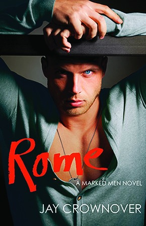Novel Of The Week: Rome (Marked Men #3) by Jay Crownover