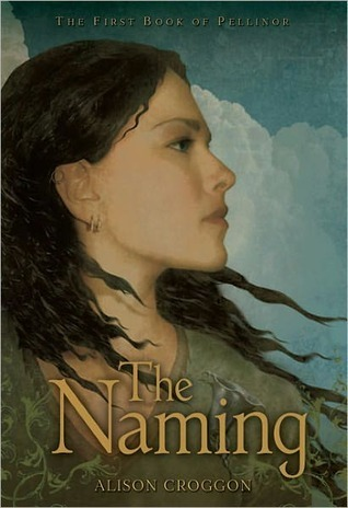The Naming (The Books of Pellinor, #1)