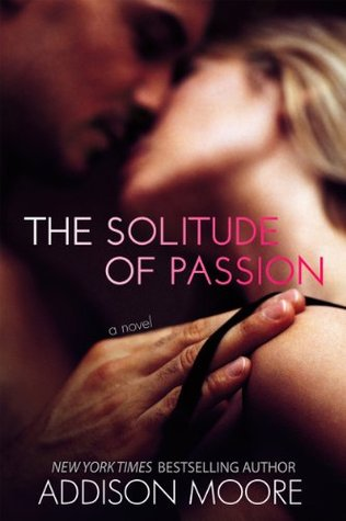 Download The Solitude of Passion PDF by Addison Moore