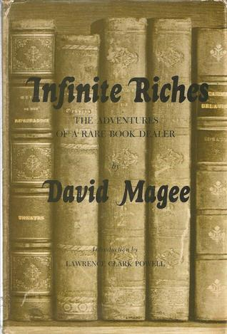 Infinite Riches by David Bickersteth Magee