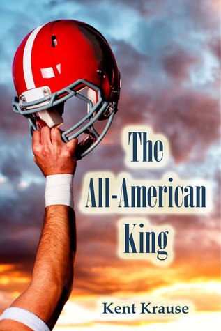 The All-American King by Kent Krause