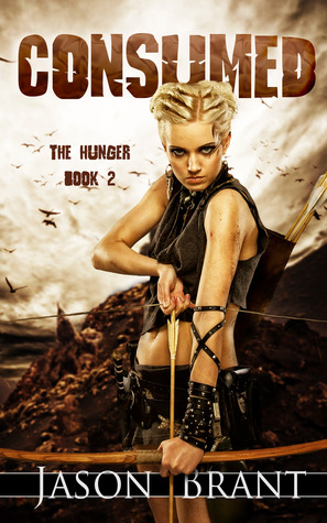 Download for free Consumed (The Hunger #2) PDF by Jason Brant