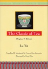 Classic of Tea: Origins and Rituals