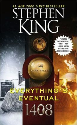 Everything's Eventual: 14 Dark Tales