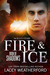 Fire & Ice by Lacey Weatherford