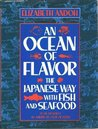 An Ocean Of Flavor: The Japanese Way With Fish And Seafood