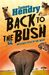 Back to the Bush:...