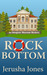 Rock Bottom by Jerusha Jones