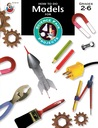 How to Do Models for Science Fair Projects, Grades 2-6