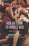 Her Return to King's Bed (Kings of California, #13)