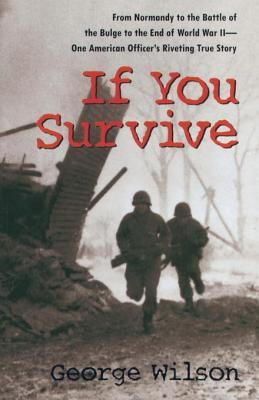 If You Survive by George Wilson