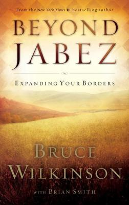 Beyond Jabez: Expanding Your Borders