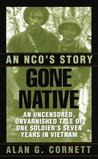 Gone Native: An NCO's Story