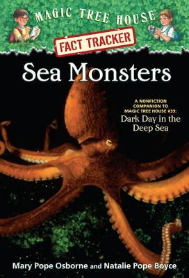 Sea Monsters (Magic Tree House Fact Tracker #17)