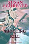 Shooting To Kill (Thea Campbell Mystery #5)