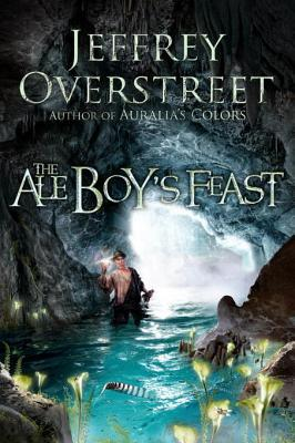 The Ale Boy's Feast: A Novel