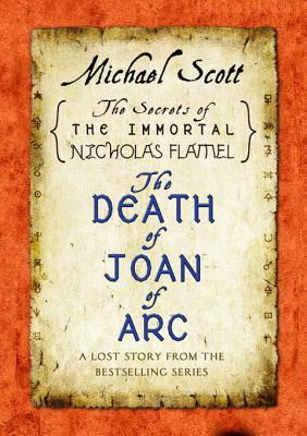 The Death of Joan of Arc (The Secrets of the Immortal Nicholas Flamel #4.5)