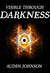 Visible Through Darkness (T...