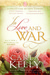 In Love and War: A Collecti...