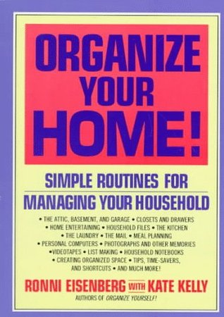Organize Your Home by Ronni Eisenberg