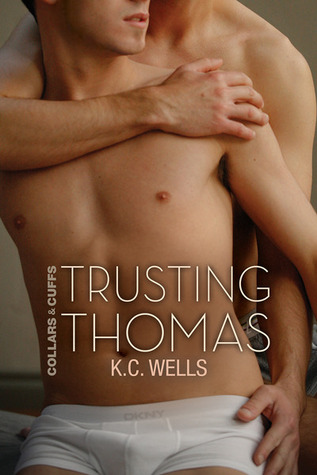 Trusting Thomas (Collars and Cuffs, #2)