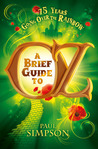 A Brief Guide to Oz