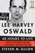 Lee Harvey Oswald by Steven M. Gillon