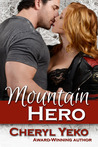 Mountain Hero by Cheryl Yeko