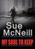 My Soul To Keep (A Detective Sergeant Alex Brady Thriller)