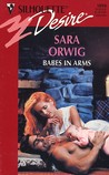 Babes In Arms (Harlequin Desire, No 1094)
