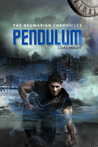 Pendulum (The Neumarian Chronicles, #2)
