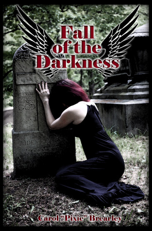 Fall of the Darkness (The Dark Angel Trilogy, #3)